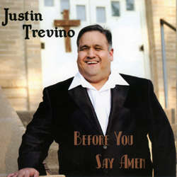 Justin Trevino - Befor You Say Amen