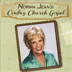 Norma Jean - Cowboy Church Gospel